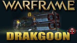 Warframe Drakgoon (Huge Feckin Canon!)