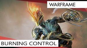 Warframe Ember Burning Control