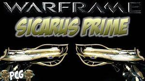 Warframe 11 ♠ Sicarus Prime