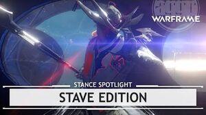 Warframe Stave Stance Edition thestancespotlight