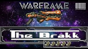 Warframe-U18-Brakk Build