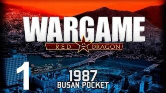 Wargame Red Dragon Let's Play - Busan Pocket Campaign Playthrough - Episode 1