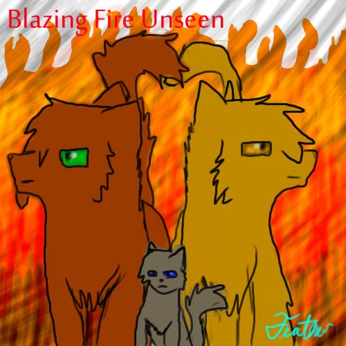 The Blazing Star Warriors: Warriors Fanfiction
