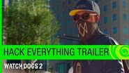 Watch Dogs 2 Trailer Hack Everything – E3 2016 US
