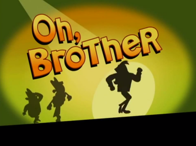 File:Oh, Brother Title Card.PNG