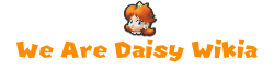 We Are Daisy Wikia