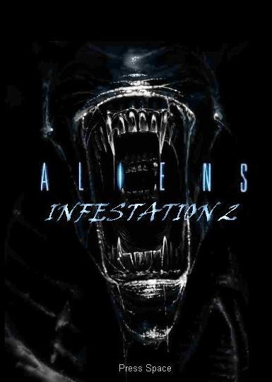 Aliens infestation 2 Last man standing
