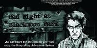 Bad Night at Blackmoon Farm