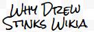 Why Drew Stinks