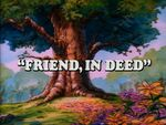 Friend In Deed