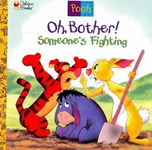 Oh, Bother! Someone's Fighting Cover (Newer)