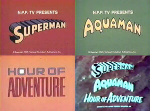 Superman Aquaman Hour of Adventure title cards