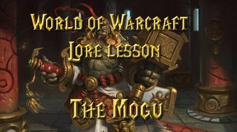 World of Warcraft lore lesson 58 The Mogu