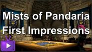 ► Mists of Pandaria - First Impressions