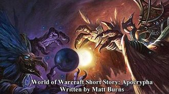 """""""Apocrypha"""" Short Story - Warlords of Draenor Lore"""