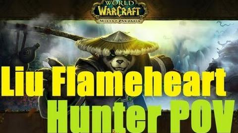 Normal Liu Flameheart - Hunter PoV
