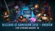 Blizzard at gamescom 2016 – Preview Live Stream August 16