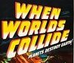 When Worlds Collide Wiki