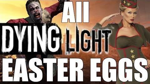 All Dying Light Easter Eggs