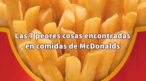 Las 7 cosas más asquerosas encontradas en comidas de McDonalds