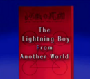 Lightning Boy From Another World