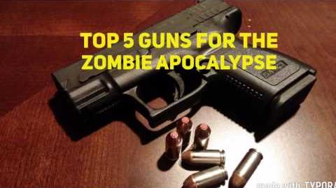 Top 5 Guns For The Zombie Apocalypse
