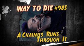 A Chainus Runs Through It