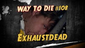 Exhaustdead