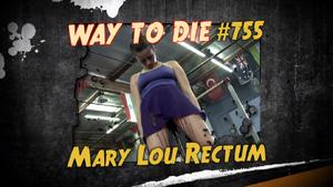 Mary Lou Rectum