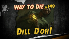 Dill D'oh!