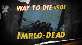 Implo-dead