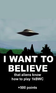 1kbwc447-I Want To Believe-1403h-05AUG11