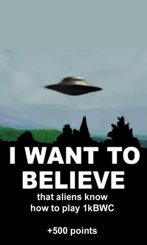 File:1kbwc447-I Want To Believe-1403h-05AUG11.jpg