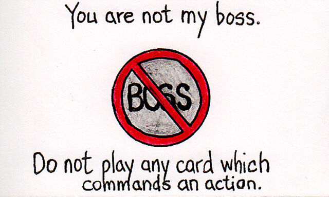 File:1kbwc477-You Are Not My Boss-1744h-07AUG11.jpg