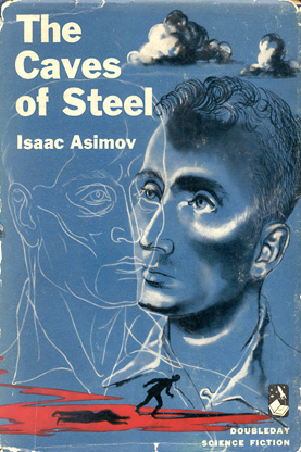 File:The-caves-of-steel-doubleday-cover.jpg