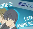 Episode 2: Late For Anime School