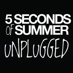 5 Seconds of Summer - Unplugged