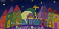 The Story of Reginald's New Look