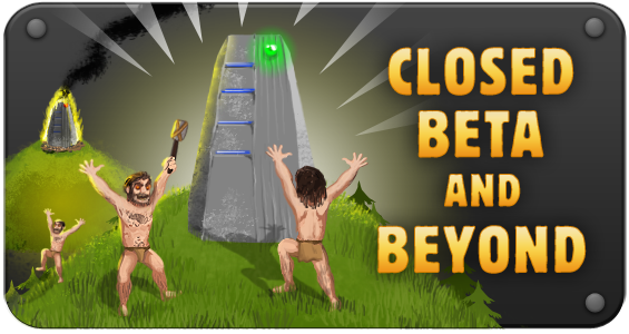 Closed Beta And Beyond