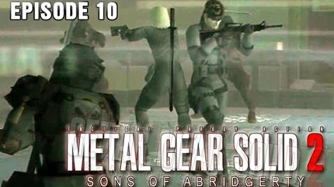 Metal Gear Solid 2- Sons of Abridgerty (Episode 10)