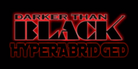 Darker Than Black Hyperabridged