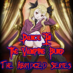 Dance In The Vampire Bund TAS Opening Logo