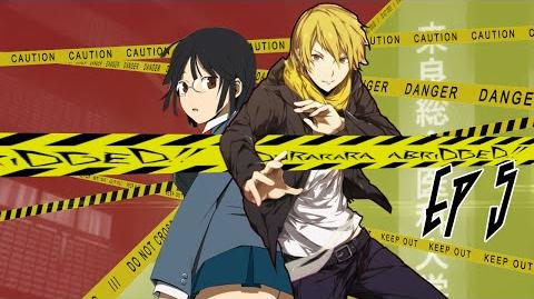"Durarara!! Abridged Ep 5 ""Slashers, Lovers, and Tentacle Monsters"""
