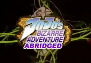 JoJo's Bizarre Adventure Abridged title block