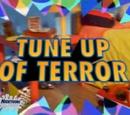 Tune Up of Terror