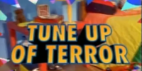 Tune Up of Terror