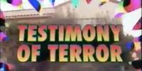 Testimony of Terror