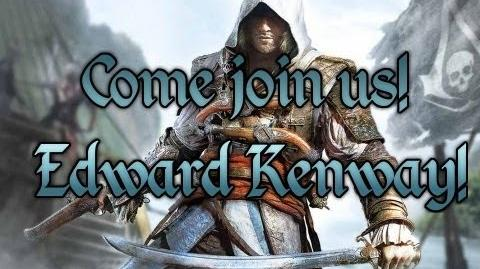 Come join us Edward Kenway! - Assassin's Creed 4 Tribute