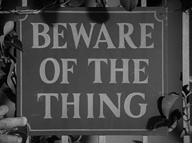 File:Beware of the thing.jpg