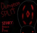 Dungeon Split